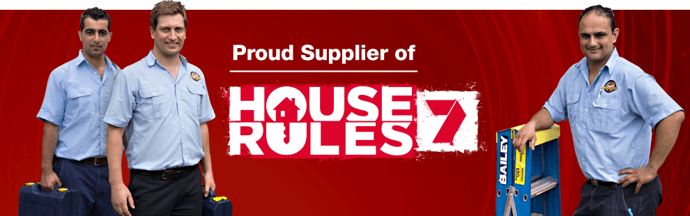 Proud supplier of House Rules - Channel 7